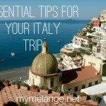 essential italy travel advice