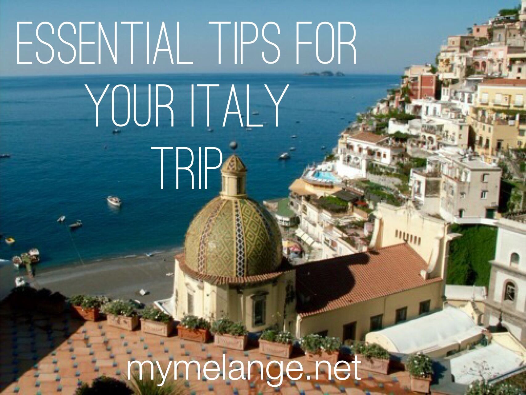 essential tips for your italy trip